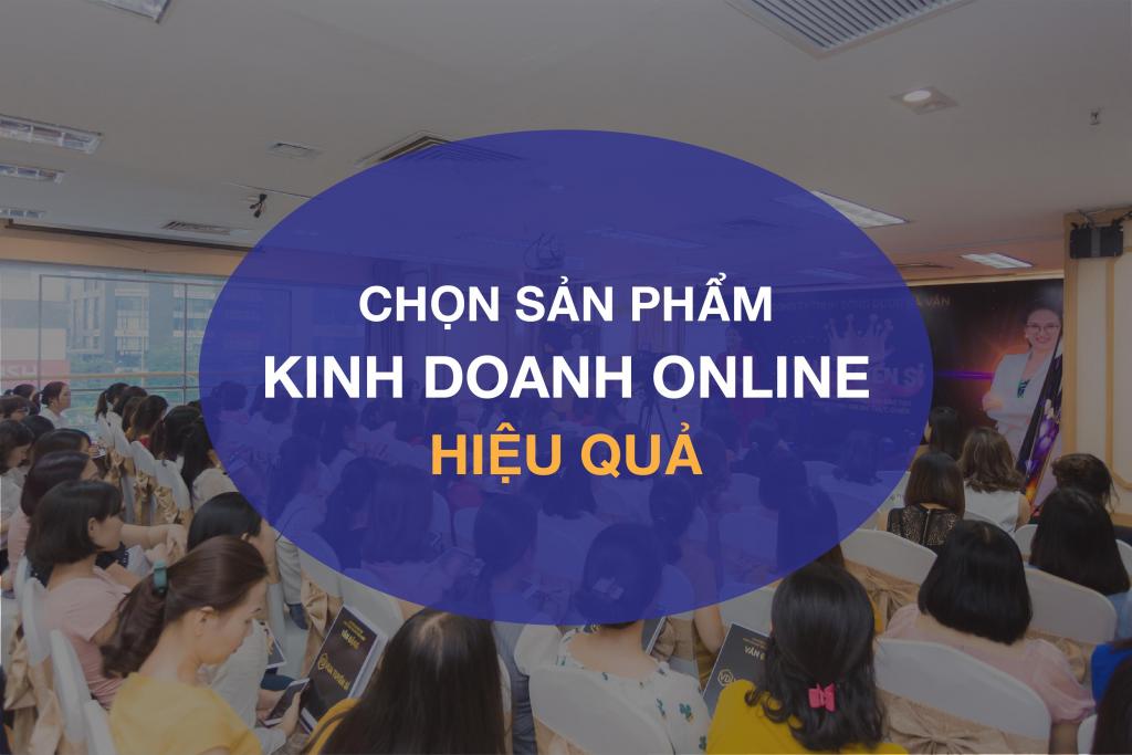 Chọn sản phẩm kinh doanh online