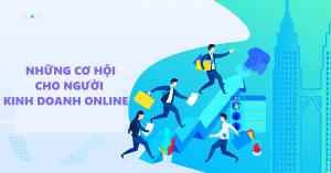 Thị trường kinh doanh online rộng lớn